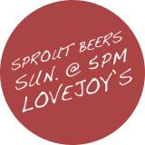 SproutBeers @ Lov